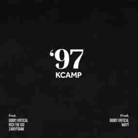 K Camp - 97 Feat. Rich The Kid